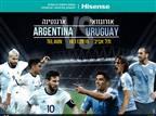 """""""HISENSE"""" תיתן חסות לארנגטינה-אורוגוואי"""
